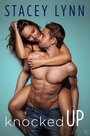 * Review * KNOCKED UP by Stacey Lynn