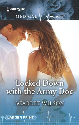 * Review * LOCKED DOWN WITH THE ARMY DOC by Scarlet Wilson