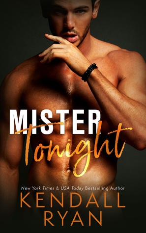 * Review * MISTER TONIGHT by Kendall Ryan