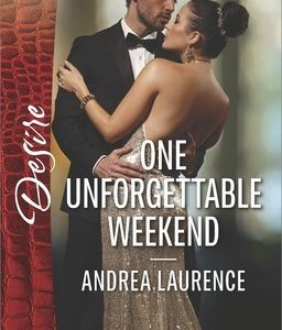 * Review * ONE UNFORGETTABLE WEEKEND by Andrea Laurence