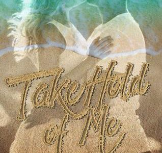 * Review * TAKE HOLD OF ME by Arell Rivers