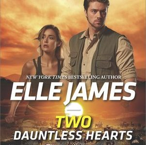 * Review * TWO DAUNTLESS HEARTS by Elle James