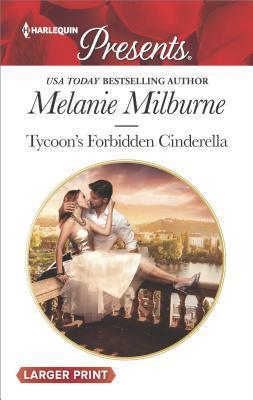 * Review * TYCOON'S FORBIDDEN CINDERELLA by Melanie Milburne