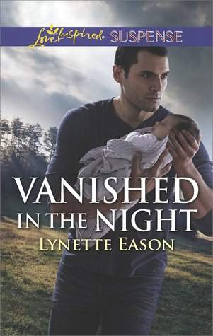 * Blog Tour/BookReview * VANISHED IN THE NIGHT by Lynette Eason