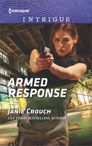 * Review * ARMED RESPONSE by Janie Crouch