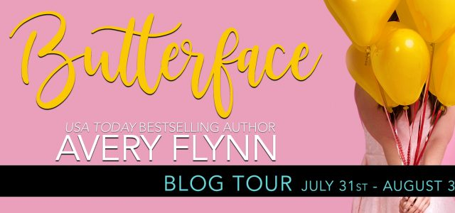 * Blog Tour/Book Review * BUTTERFACE by Avery Flynn