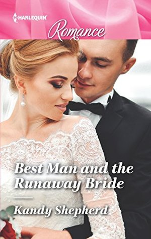 * Review * BEST MAN AND THE RUNAWAY BRIDE by Kandy Shepherd
