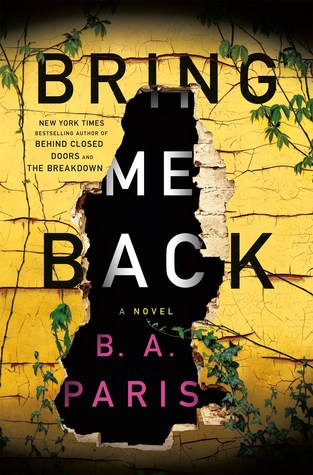 * Review * BRING ME BACK by B.A. Paris
