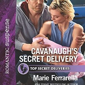 * Review * CAVANAUGH'S SECRET DELIVERY by Marie Ferrarella
