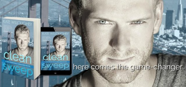 * Teaser * CLEAN SWEEP by Kate Willoughby — releasing July 23rd!