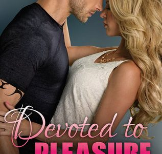 * Review * DEVOTED TO PLEASURE by Shayla Black