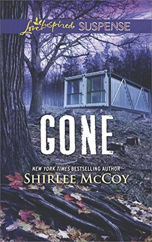 * Review * GONE by Shirlee McCoy