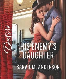 * Review * HIS ENEMY'S DAUGHTER by Sarah M. Anderson