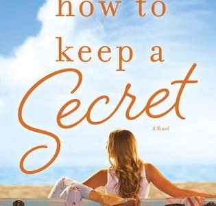 * Review * HOW TO KEEP A SECRET by Sarah Morgan