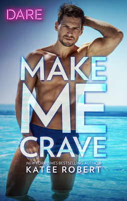 * Review * MAKE ME CRAVE by Katee Robert