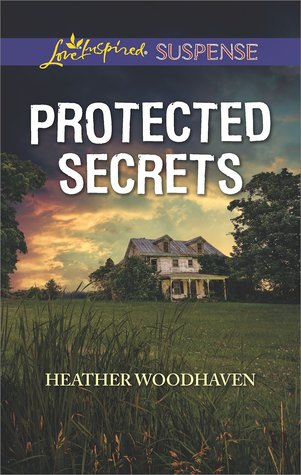 * Review * PROTECTED SECRETS by Heather Woodhaven