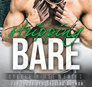 * Review * STRIPPING BARE by Kelsey Browning