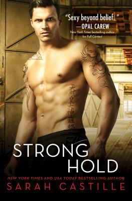 * Review * STRONG HOLD by Sarah Castille