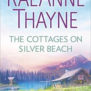 * Review * THE COTTAGES ON SILVER BEACH by RaeAnne Thayne