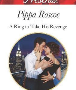 * Review * A RING TO TAKE HIS REVENGE by Pippa Roscoe
