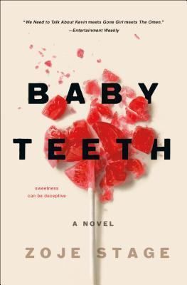 * Review * BABY TEETH by Zoje Stage