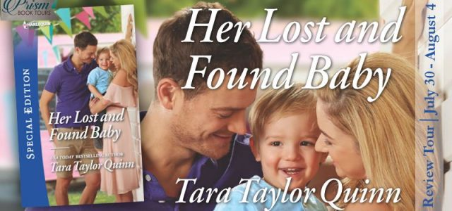 * Blog Tour/Book Review * HER LOST AND FOUND BABY by Tara Taylor Quinn