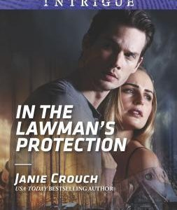 * Review * IN THE LAWMAN'S PROTECTION by Janie Crouch