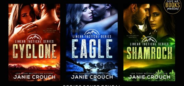 * Cover Reveal * LINEAR TACTICAL SERIES by Janie Crouch
