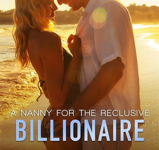 * Review * A NANNY FOR THE RECLUSIVE BILLIONAIRE by Regina Kyle