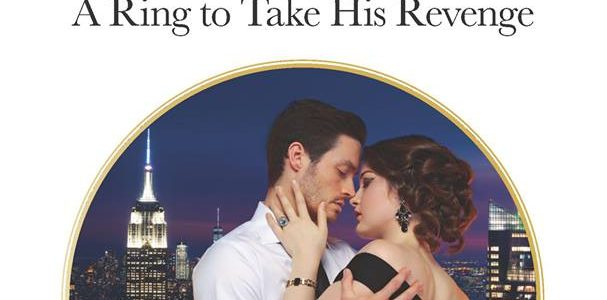 * Spotlight * A RING TO TAKE HIS REVENGE by Pippa Roscoe