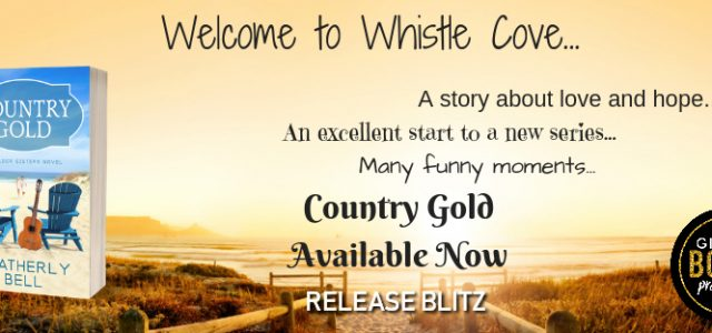 * Blog Tour/Review/Excerpt/Giveaway * COUNTRY GOLD by Heatherly Bell