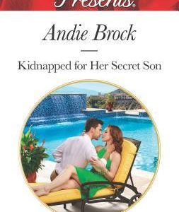 * Review * KIDNAPPED FOR HER SECRET SON by Andie Brock