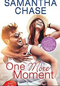 * Blog Tour/Review * ONE MORE MOMENT by Samantha Chase