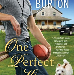 * Review * ONE PERFECT KISS by Jaci Burton