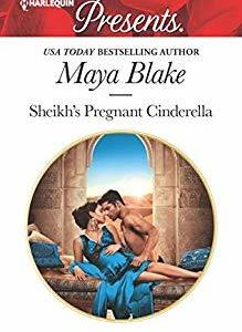 * Review * SHEIKH'S PREGNANT CINDERELLA by Maya Blake