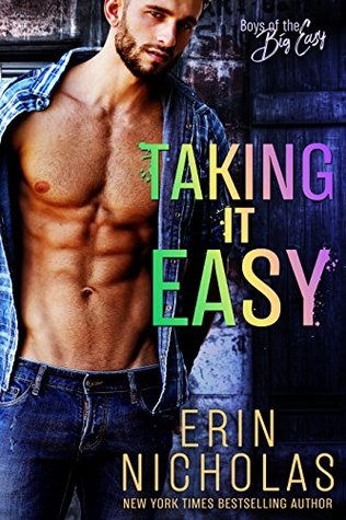 Taking It Easy by Erin Nicholas