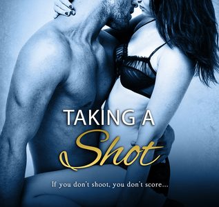 * Review * TAKING A SHOT by Taryn Leigh Taylor