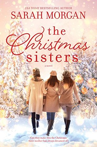 * Blog Tour / Review * THE CHRISTMAS SISTERS by Sarah Morgan