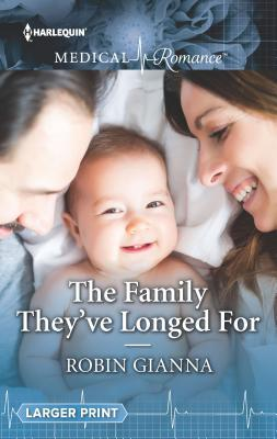* Review * THE FAMILY THEY'VE LONGED FOR by Robin Gianna