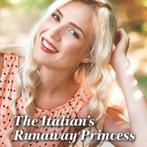 * Review * THE ITALIAN'S RUNAWAY PRINCESS by Andrea Bolter