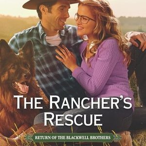 * Review * THE RANCHER'S RESCUE by Cari Lynn Webb