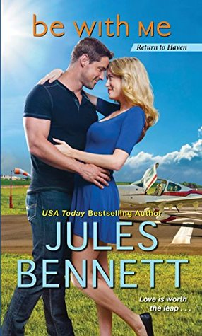 * Review * BE WITH ME by Jules Bennett