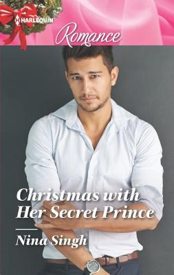 Christmas with Her Secret Prince by Nina Singh