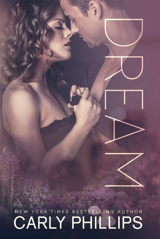 * Review * DREAM by Carly Phillips