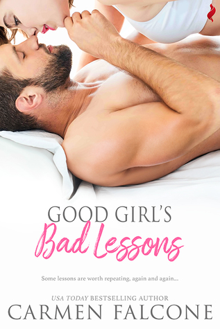 * Review * GOOD GIRL'S BAD LESSONS by Carmen Falcone
