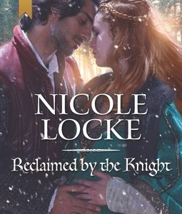 * Review * RECLAIMED BY THE KNIGHT by Nicole Locke