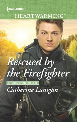 * Blog Tour / Review / Giveaway * RESCUED BY THE FIREFIGHTER by Catherine Lanigan