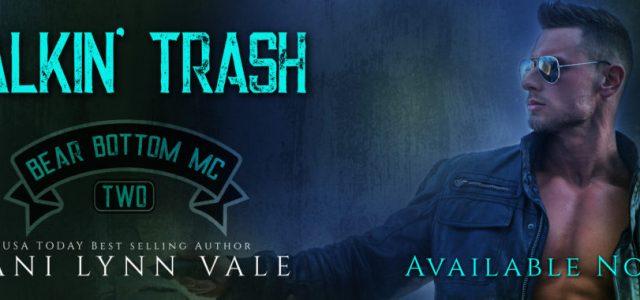 * Release Blitz/Review * TALKIN' TRASH by Lani Lynn Vale
