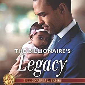 * Review * THE BILLIONAIRE'S LEGACY by Reese Ryan
