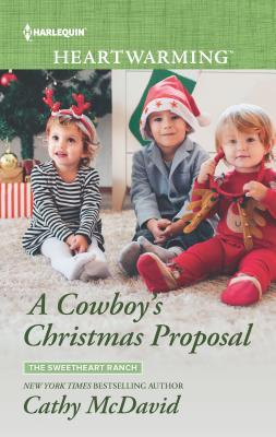 A Cowboy's Christmas Proposal by Cathy McDavid